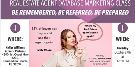 Be Remembered, Be Referred, Be Prepared: Database Marketing Class tickets