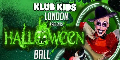 Klub Kids London Presents: THE HALLOWEEN BALL (+14) tickets
