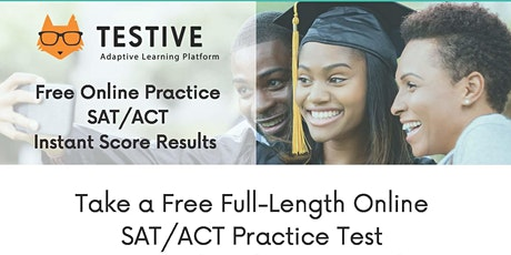Free Online Practice SAT and ACT Test Sessions tickets