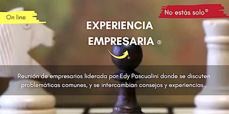 Experiencia Empresaria® (Primera reunión gratuita) entradas