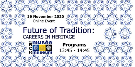 Programs Panel -  Future of Tradition: Careers in Heritage Virtual Event tickets