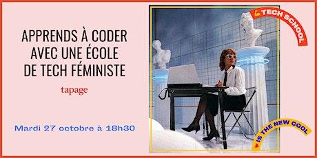 Apprends à coder avec une école d'informatique féministe ! Avec Tapage billets