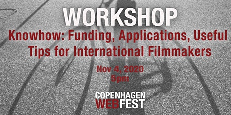 Knowhow: Funding, Applications, Useful Tips for International Filmmakers tickets