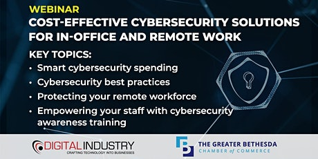 Webinar: Cost-Effective Cybersecurity Solutions for in-Office & Remote Work tickets