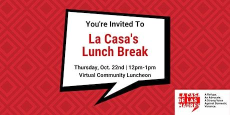 La Casa's Lunch Break tickets