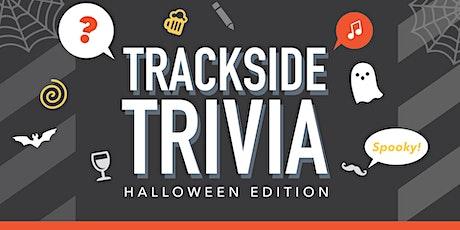 Trackside Trivia: Halloween Edition tickets