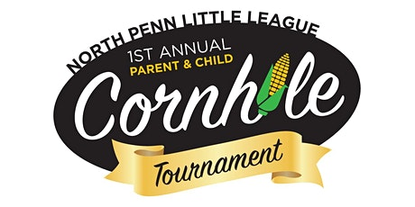 North Penn Little League Cornhole Tournament (Parent & Child) tickets