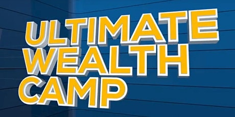 Ultimate Wealth Camp Chicago tickets