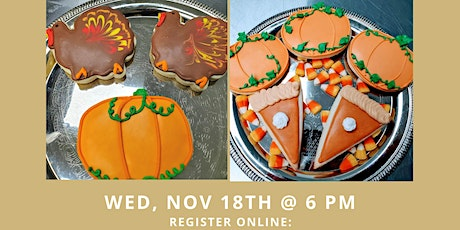 Fall / Thanksgiving Cookie Decorating Class tickets