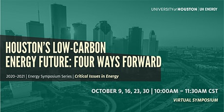 Houston: The Low Carbon Energy Capital - Four Ways Forward tickets