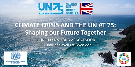 CLIMATE CRISIS AND THE UN AT 75: Shaping our Future Together tickets