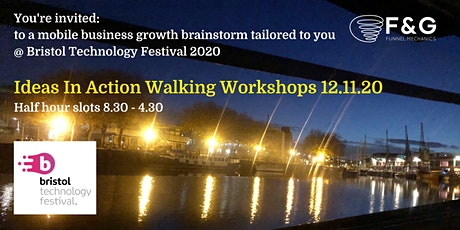 Ideas In Action Walking Workshops at Bristol Tech Festival 2020 tickets