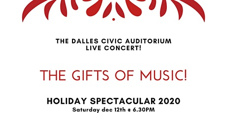 HOLIDAY SPECTACULAR THE GIFTS OF MUSIC tickets