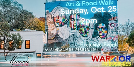 Women's Art & Food Walk Lower East Side NYC - Guided Tour and Networking tickets