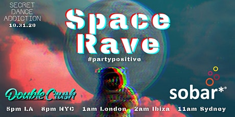 Secret Dance Addiction Halloween Digital Dance Party: Space Rave tickets