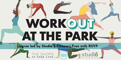 Workout at The Park at The Shops at Park Lane tickets