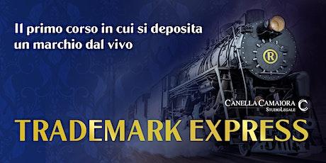TRADEMARK EXPRESS™ [Webinar Live!] biglietti
