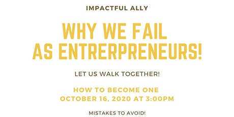 Why we fail to become Entrepreneurs and how to become one tickets