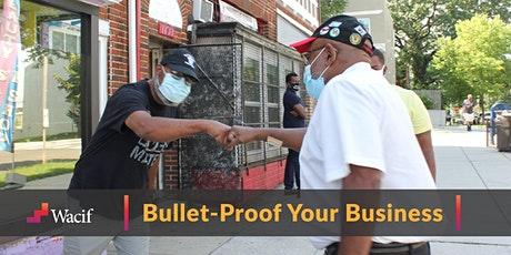 Bullet-Proof Your Business tickets