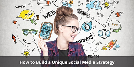 How to Build a Unique Social Media Strategy tickets