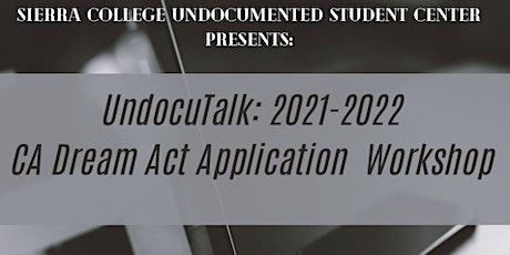 UndocuTalk: 2021-2022 CA Dream Act Application Workshop tickets