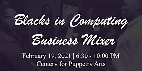 Blacks in Computing Business Mixer tickets