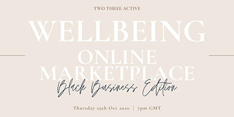 Wellbeing LIVE Online Marketplace - Black Business Edition tickets