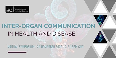 Inter-organ Communication in Health and Disease Virtual Symposium tickets