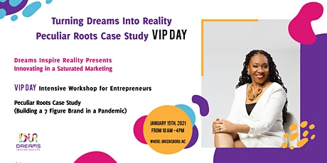 Turning Dreams Into Reality : Peculiar Roots Case Study VIP DAY tickets