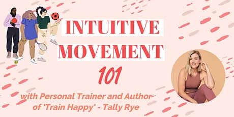 INTUITIVE MOVEMENT 101 tickets