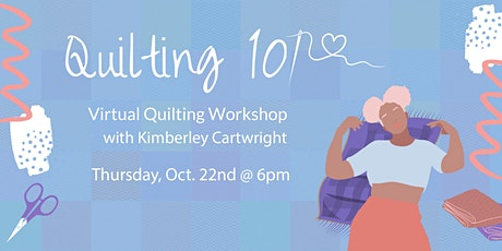 Quilting 101: Workshop with Kimberley Cartwright tickets