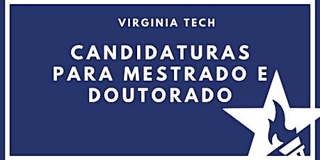 Candidaturas para Mestrado e Doutorado com Virginia Tech ingressos