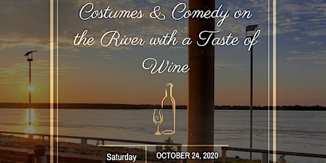 Costumes and Comedy on the River with a Taste of Wine tickets