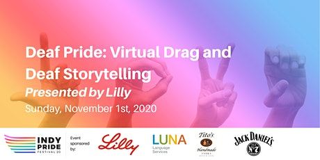 Deaf Pride 2020: Virtual Drag and Deaf Storytelling Presented by Lilly tickets
