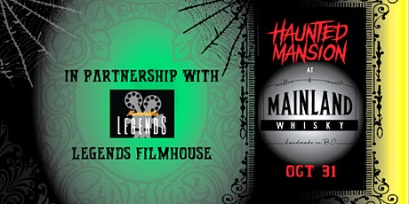 Haunted Mansion at the Mainland with Legends Film House tickets