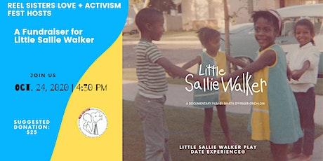Reel Sisters Hosts A Fundraiser for Little Sallie Walker tickets
