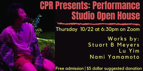 CPR Presents: Performance Studio Open House tickets