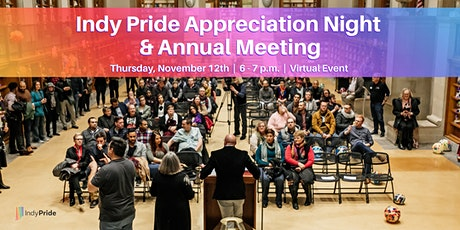 Indy Pride Appreciation Night & Annual Meeting tickets