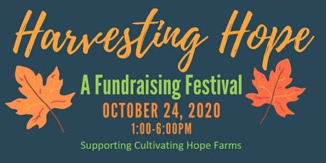 Harvesting Hope tickets