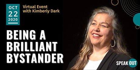 Being a Brilliant Bystander with Kimberly Dark tickets
