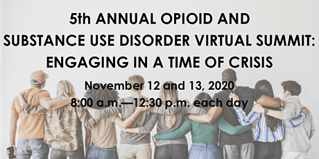 5th Annual Opioid and Substance Use Disorder *Virtual* Summit tickets