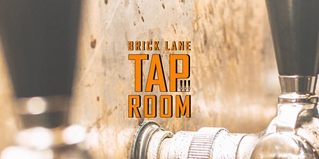 Brick Lane Tap Room: EVENING SESSION tickets