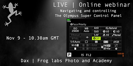 Navigate and Control the Olympus OM-D Super Control Panel Successfully. tickets