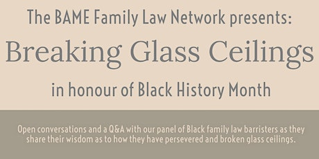 The BAME Family Law Network presents Breaking Glass Ceilings tickets