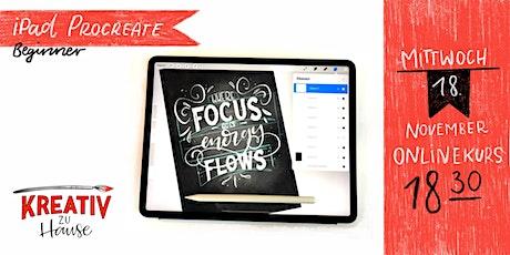 iPad und Procreate Anfängerkurs Live ZOOM Onlinekurs - Kreativ zu Hause tickets