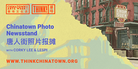 [Chinatown Arts Week 2020] Chinatown Photo Newsstand 唐人街摄影与报摊 tickets