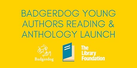 Badgerdog Young Authors Reading & Anthology Launch tickets