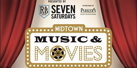Midtown Music & Movies on the Lawn Presented by R&D Brewing tickets
