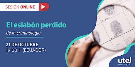 """Sesión Online: """"El eslabón perdido de la criminología"""" entradas"""