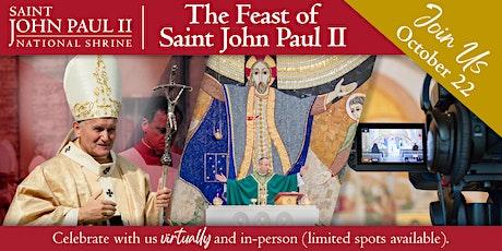 Saint John Paul II Feast Day Celebrations – October 22 tickets